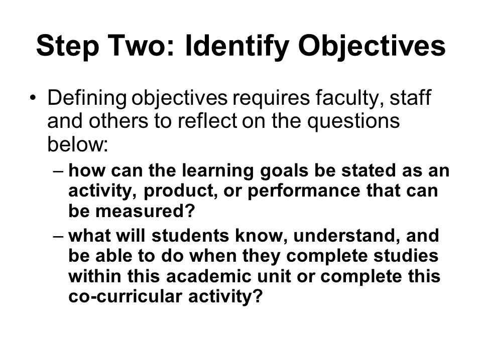 Step Two: Identify Objectives