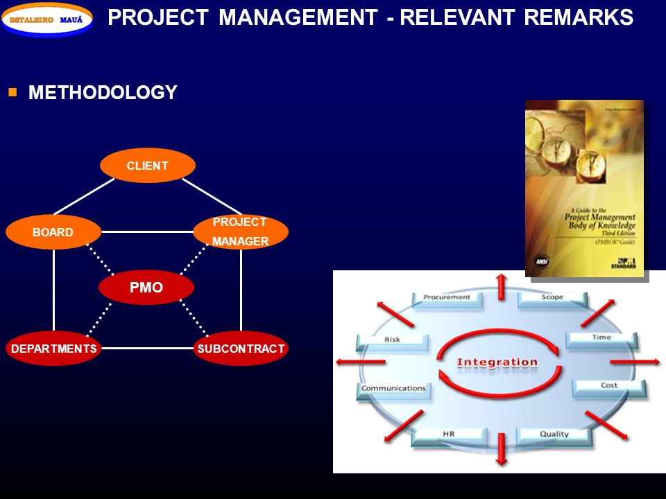 PROJECT MANAGEMENT - RELEVANT REMARKS
