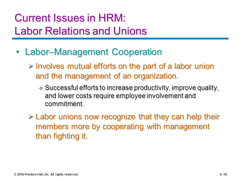 management on labor unions The labor unions historically seek to ensure fair wages, safe working conditions and reasonable work schedules for union workers in a specific area of work  if the group feels that management .