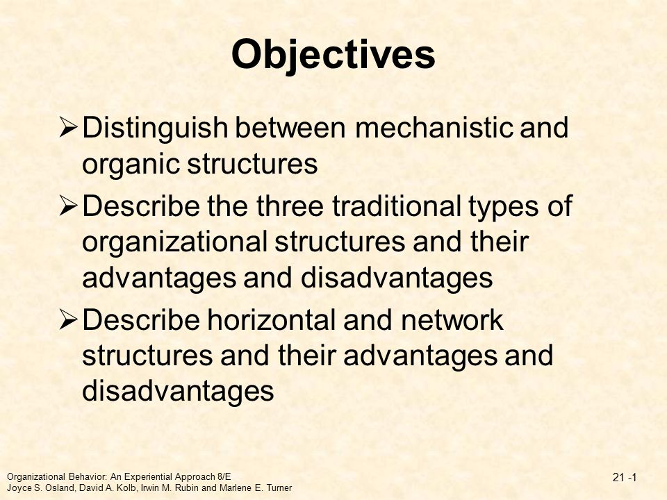 advantages of mechanistic organization Difference between mechanistic and organic organisation structure article shared by : this article will help you to differentiate between mechanistic and organic organisation structure.