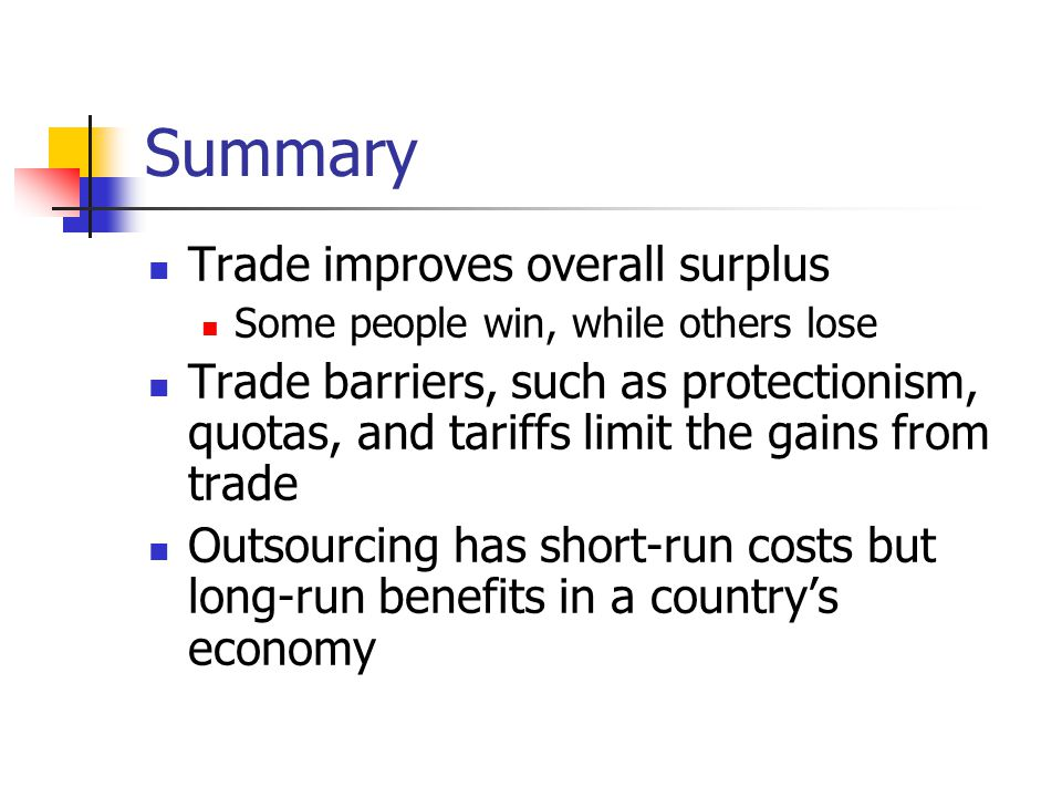 an overview of the economic barriers to foreign trade Protectionism: an indirect subsidy from consumers to producers international  trade and its effects on jobs, wages, and working conditions  the benefits of  reducing barriers to international trade  key concepts and summary.