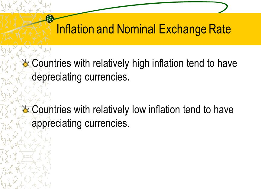 Inflation and Nominal Exchange Rate