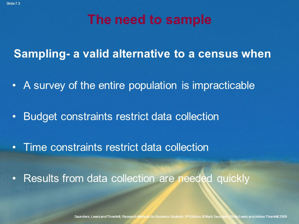 Sampling- a valid alternative to a census when