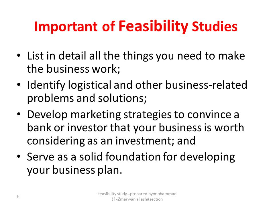 The importance of feasibility analysis