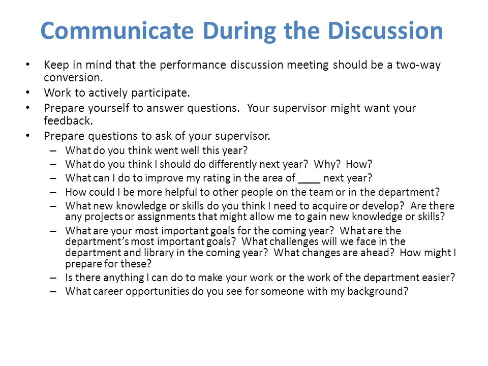 Communicate During the Discussion