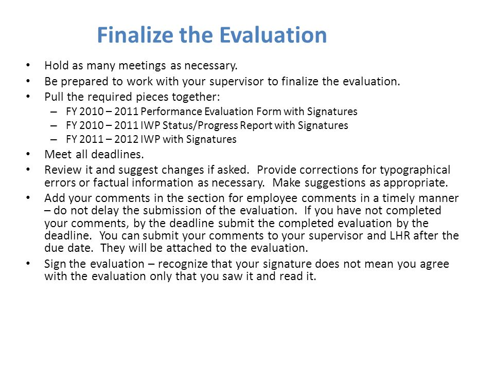 Finalize the Evaluation