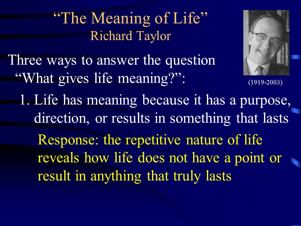 the meaning of life by richard taylor