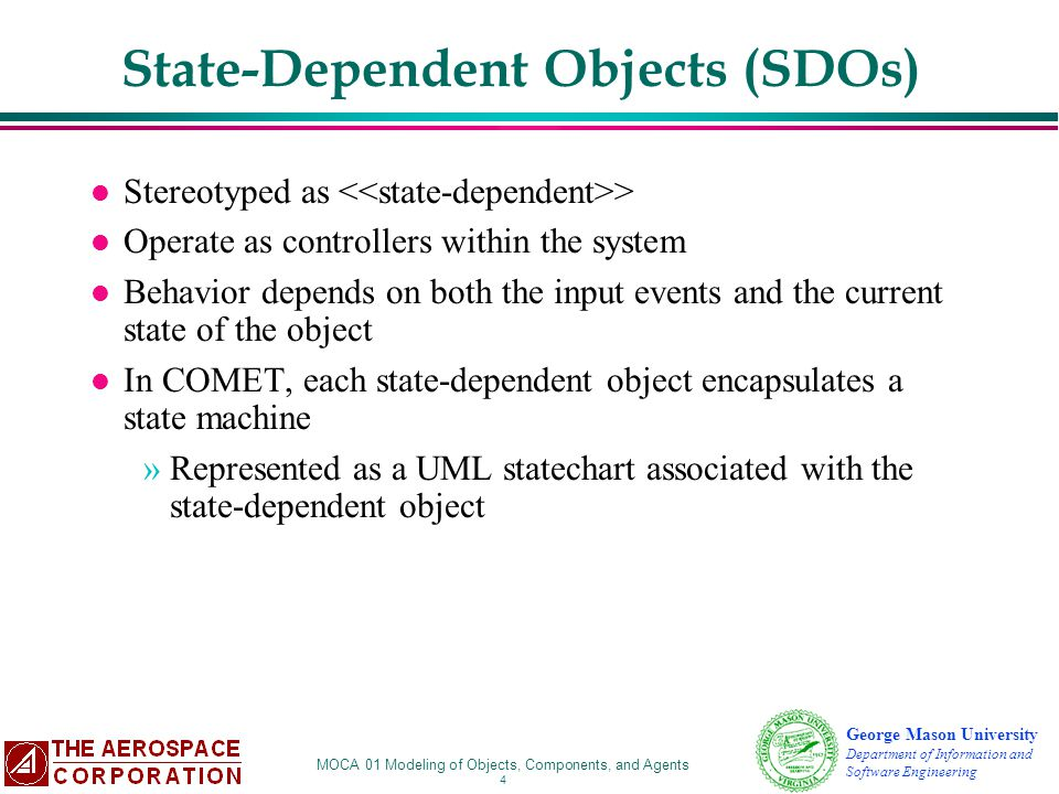State-Dependent Objects (SDOs)