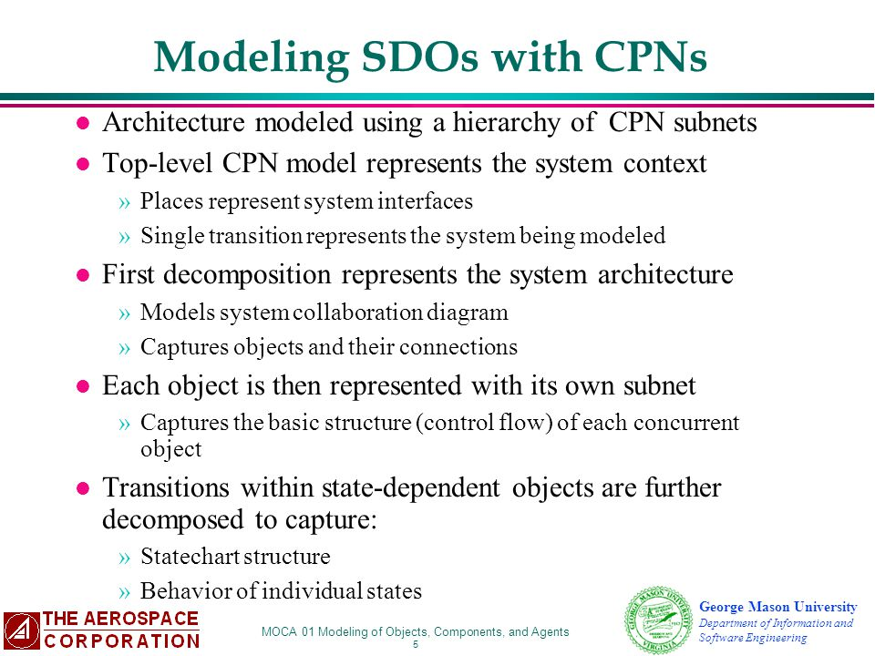 Modeling SDOs with CPNs