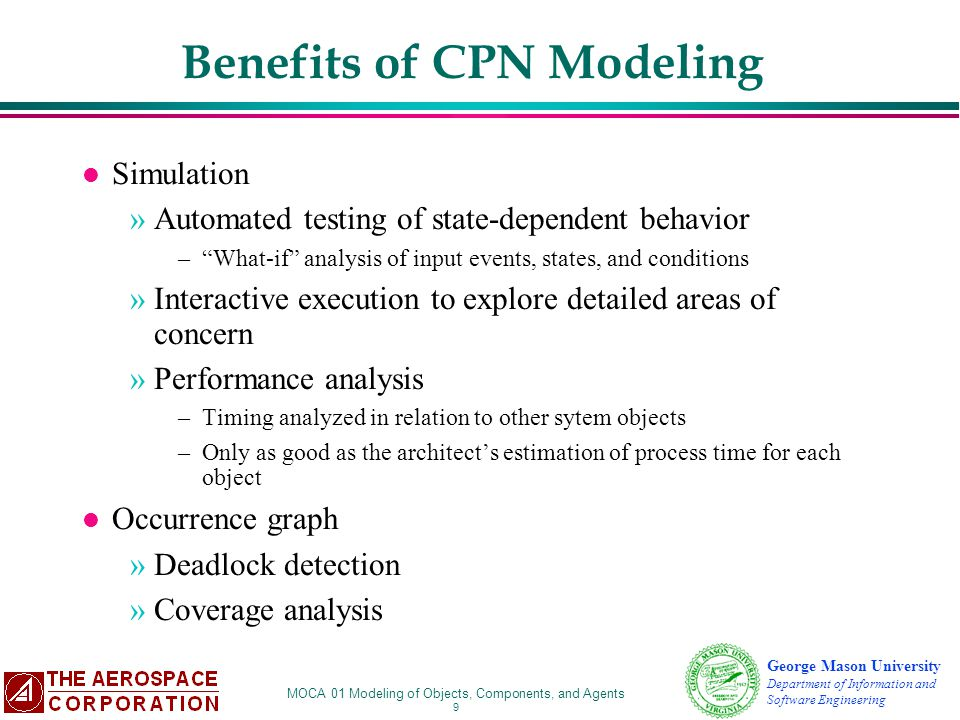 Benefits of CPN Modeling