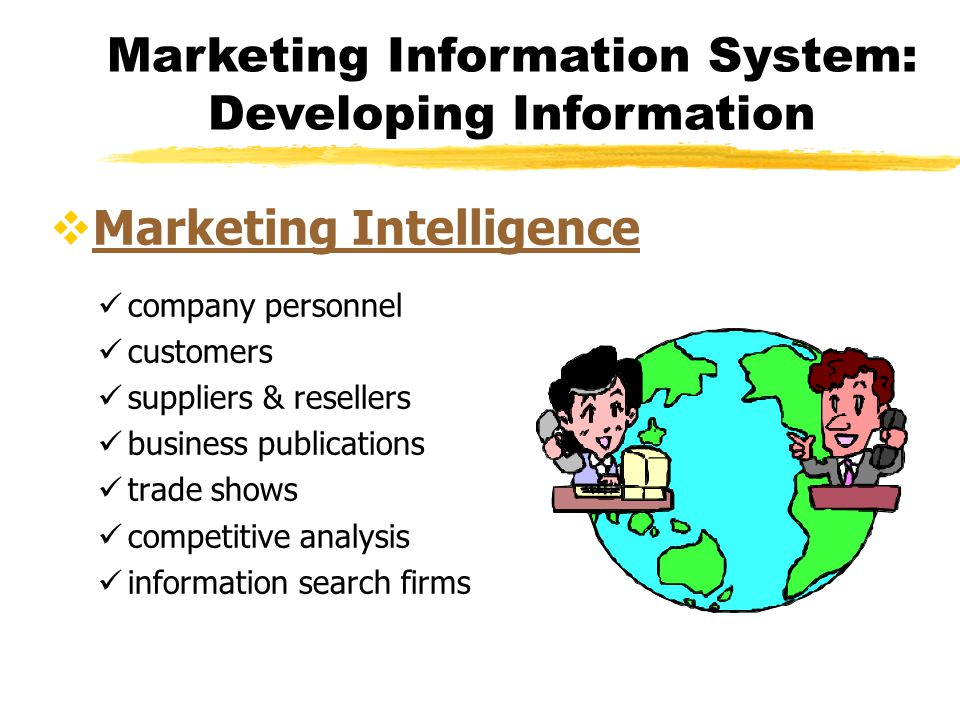 Marketing Information System: Developing Information