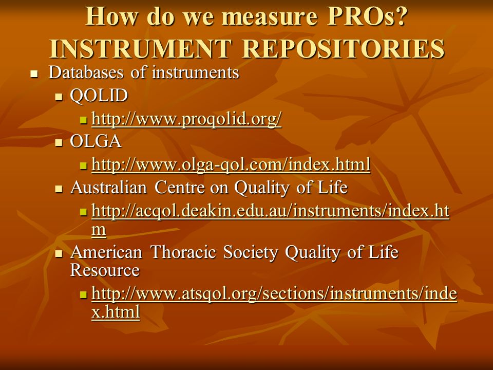 How do we measure PROs INSTRUMENT REPOSITORIES