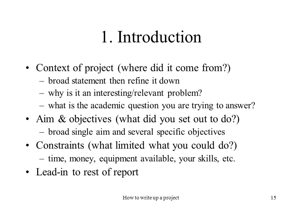 project write ups Get organized: lists, outlines, notecards, etc before starting to write the paper, take the time to think about and develop a list of points.