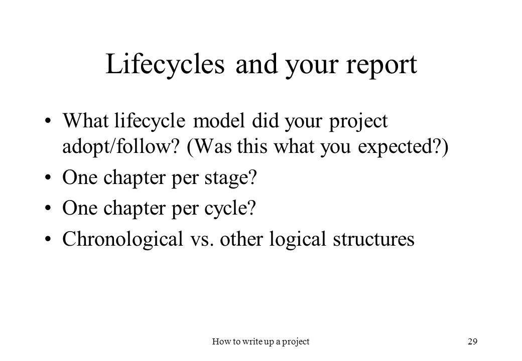 how to write up a project Write-up of research project: a ecl 560 research projects should be written up in the format of a journal article use the standard format, like that used in ecology, limnology and oceanography, transactions of the american fisheries society, journal of wildlife management, etc present your data and analyses in figures or tables that are.