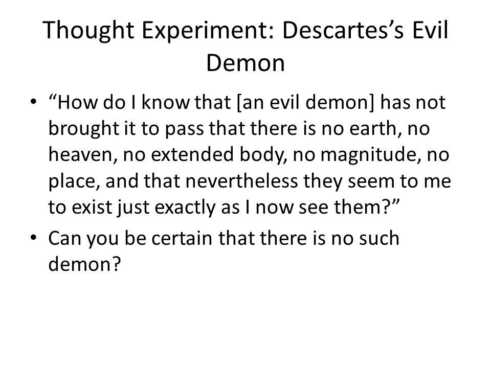 Thought Experiment: Descartes's Evil Demon
