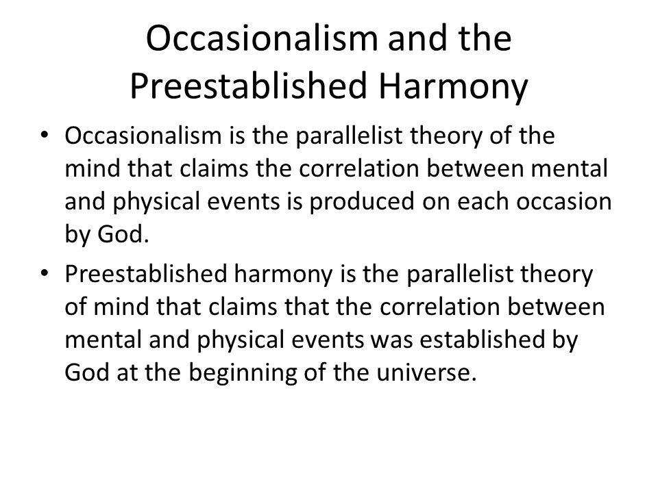 Occasionalism and the Preestablished Harmony
