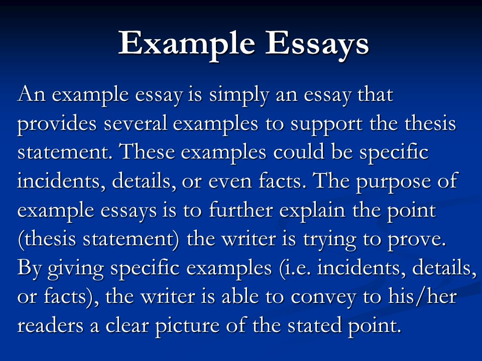 example essays an example essay is simply an essay that provides  example essays