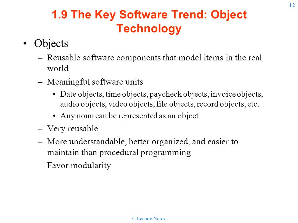 1.9 The Key Software Trend: Object Technology