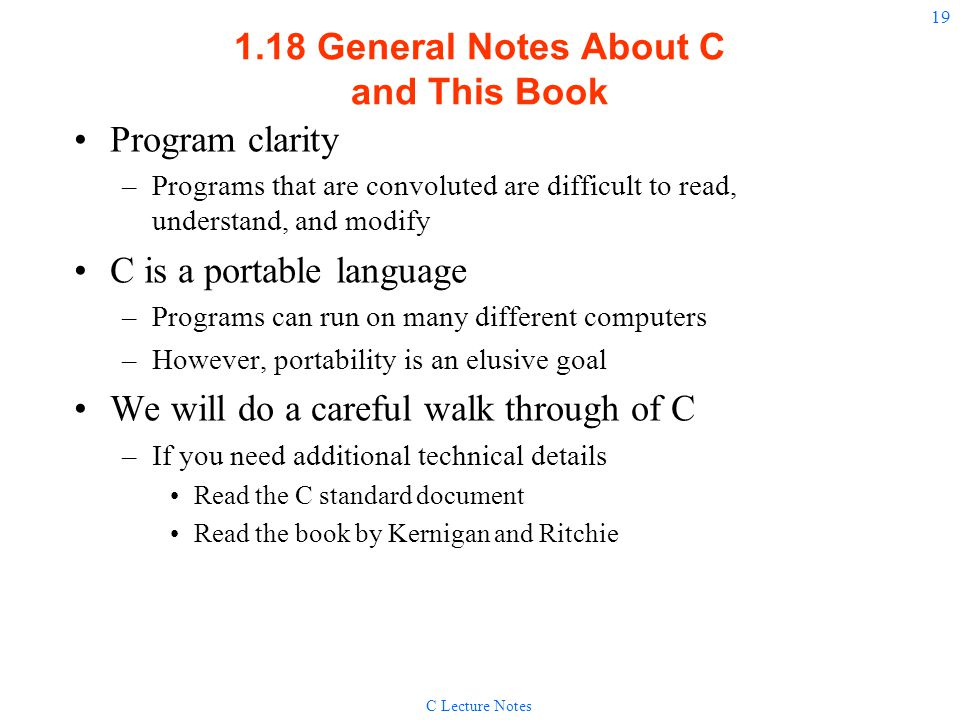 1.18 General Notes About C and This Book