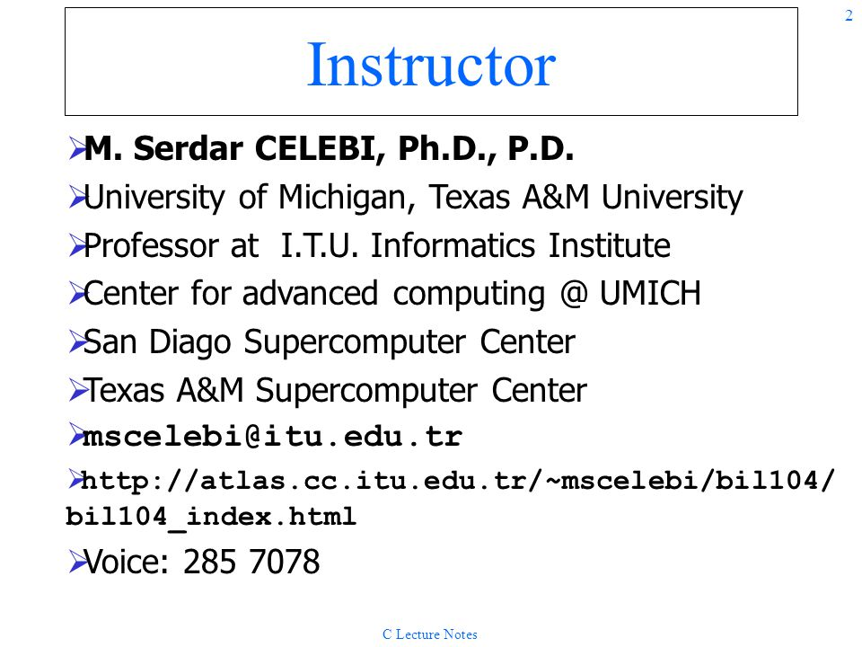 Instructor M. Serdar CELEBI, Ph.D., P.D.