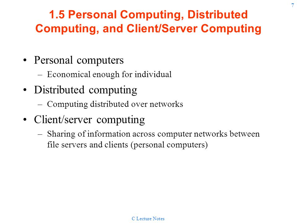 Distributed computing Client/server computing