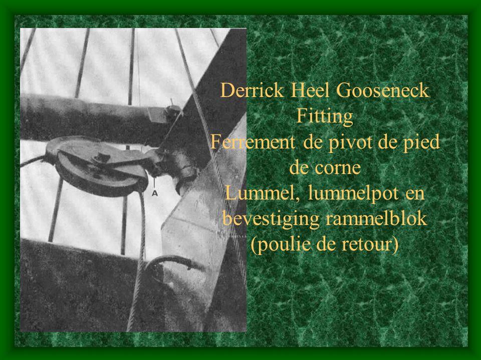 Derrick Heel Gooseneck Fitting Ferrement de pivot de pied de corne Lummel, lummelpot en bevestiging rammelblok (poulie de retour)