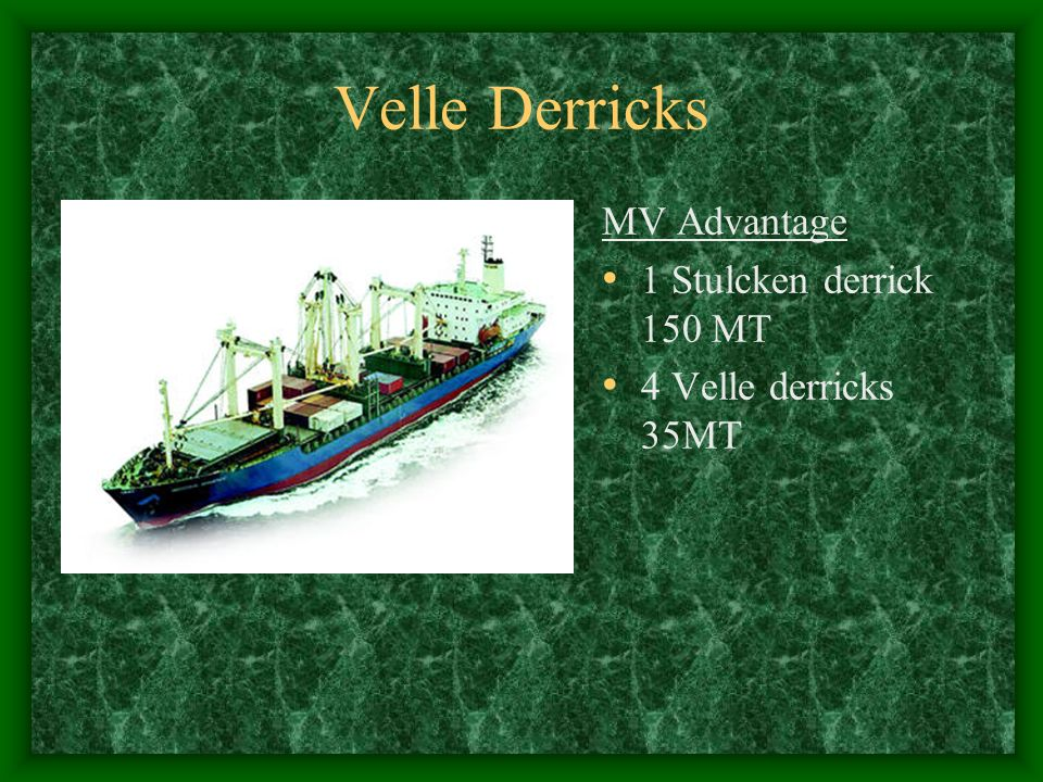 Velle Derricks MV Advantage 1 Stulcken derrick 150 MT