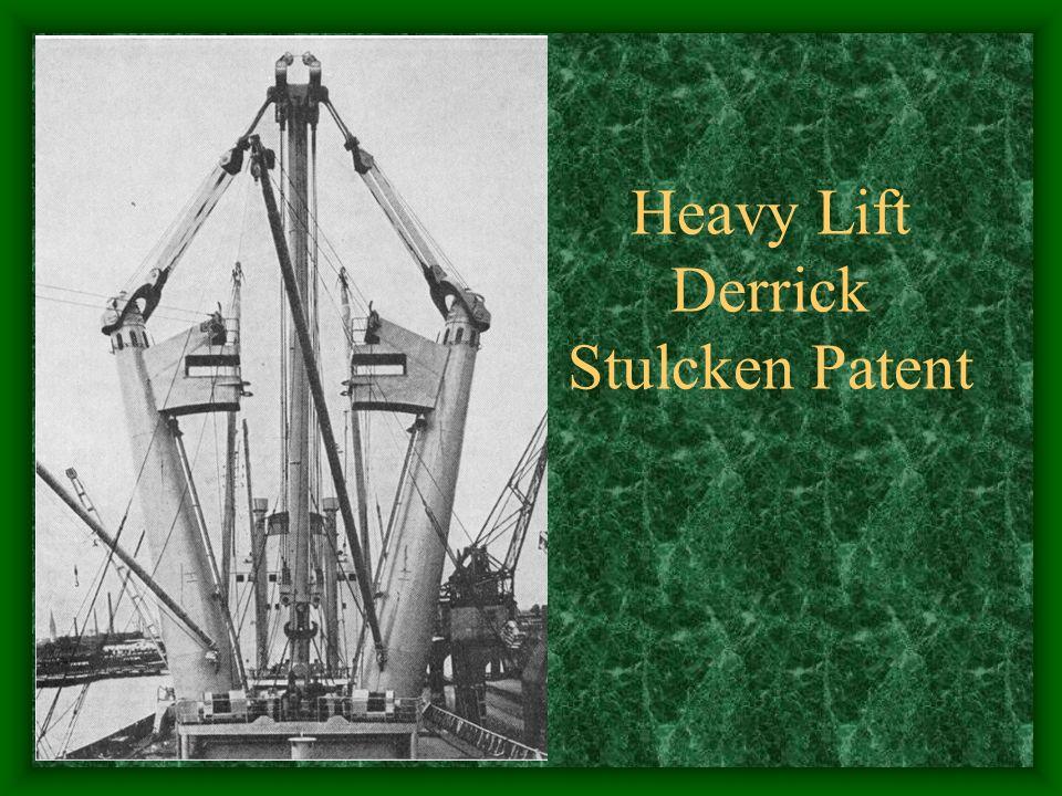 Heavy Lift Derrick Stulcken Patent