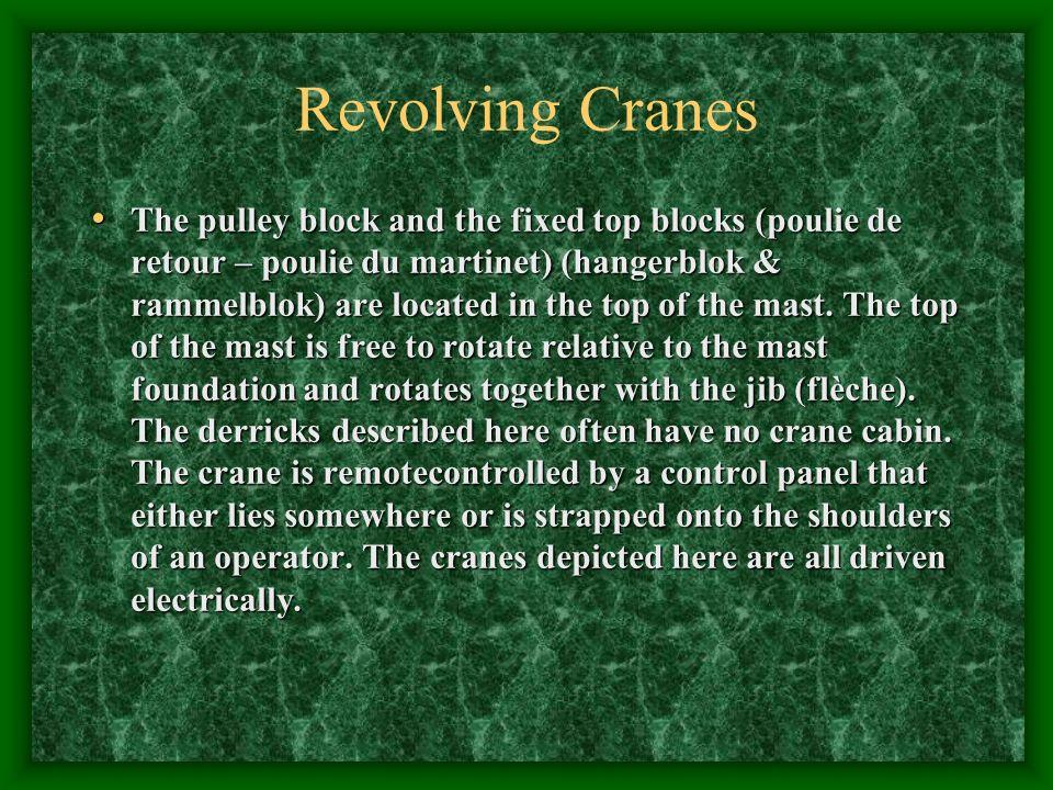 Revolving Cranes