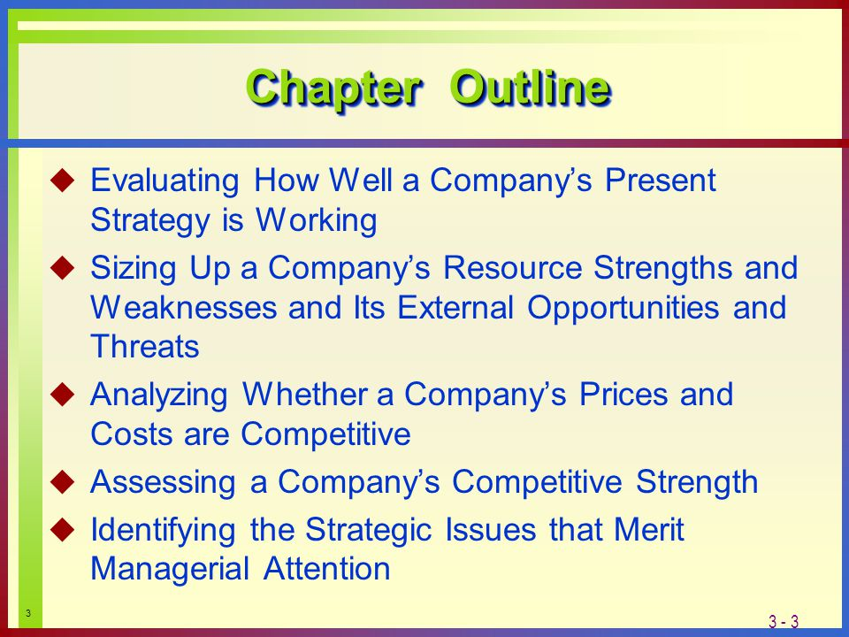 companys resources and competitive position To find out how you stack up against your competition, take a little time to analyze  your competitive status this exercise will help you.