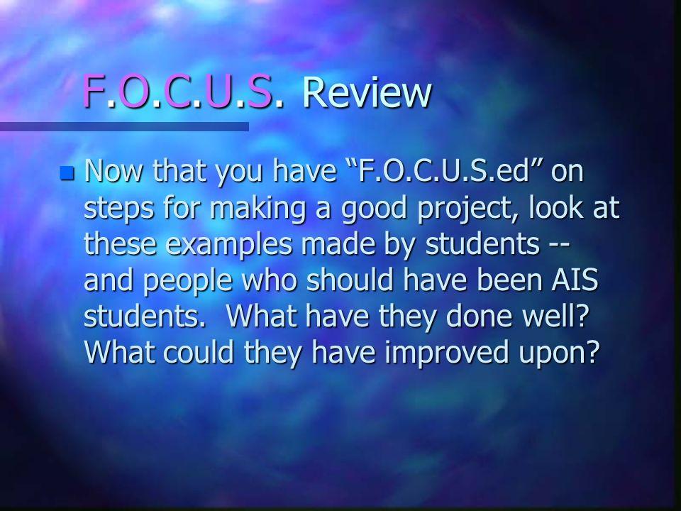 F.O.C.U.S. Review