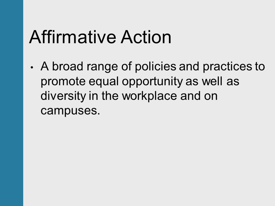 """a discussion on affirmative action and equal opportunity March 6, 1961 executive order 10925 makes the first reference to """"affirmative action"""" president john f kennedy issues executive order 10925, which creates the committee on equal employment."""