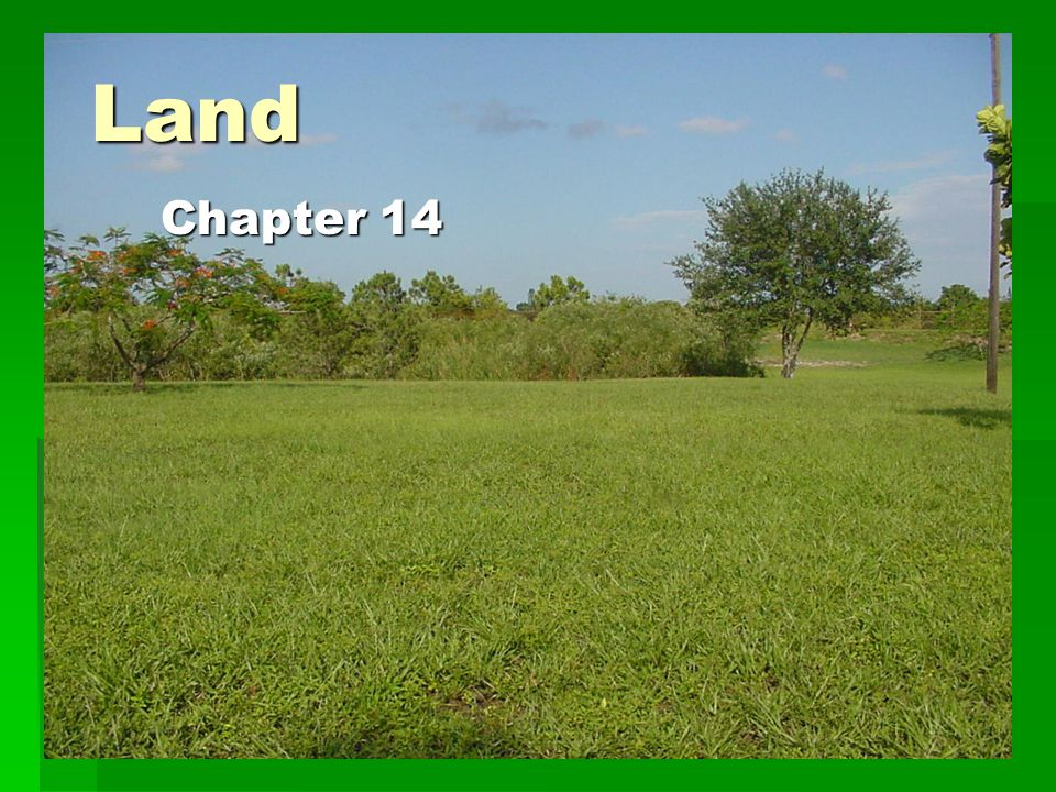 Land Chapter 14