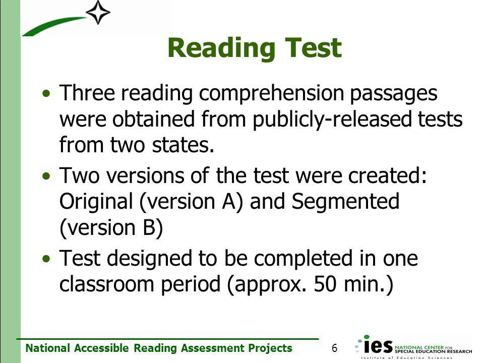 Reading TestThree reading comprehension passages were obtained from publicly-released tests from two states.