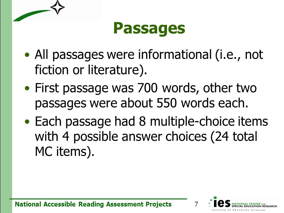 Passages All passages were informational (i.e., not fiction or literature).