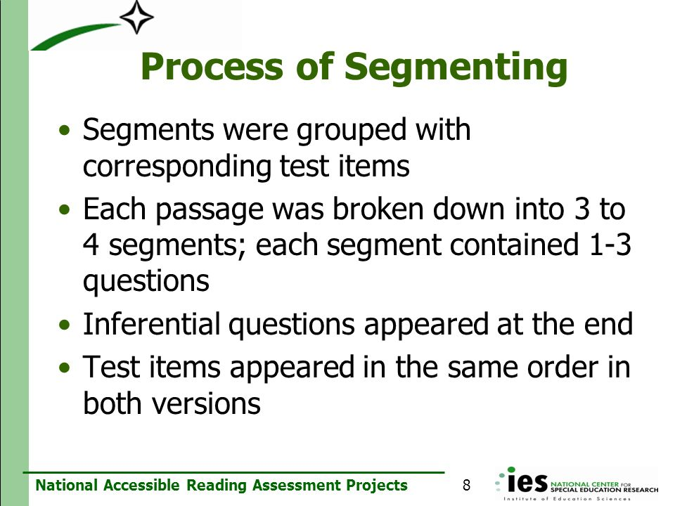 Process of Segmenting Segments were grouped with corresponding test items.
