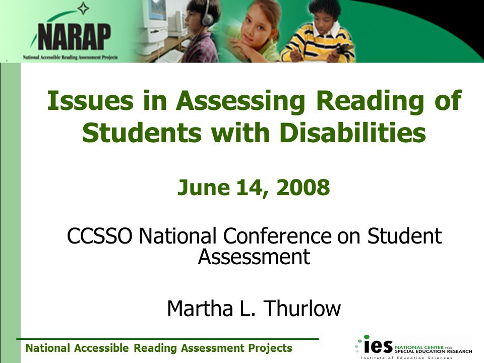 CCSSO National Conference on Student Assessment Martha L. Thurlow