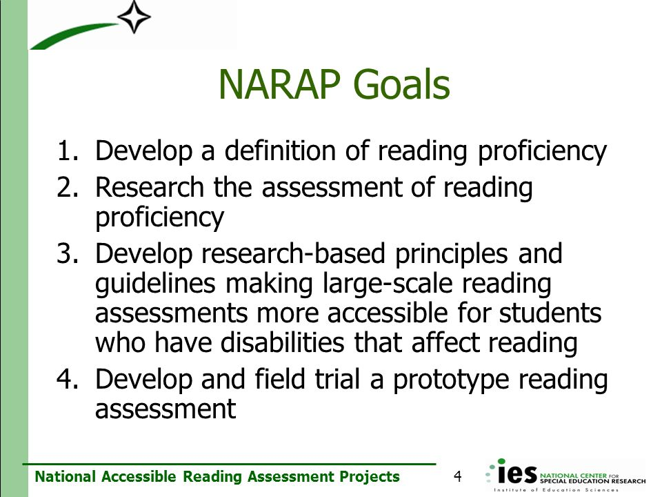 NARAP Goals Develop a definition of reading proficiency