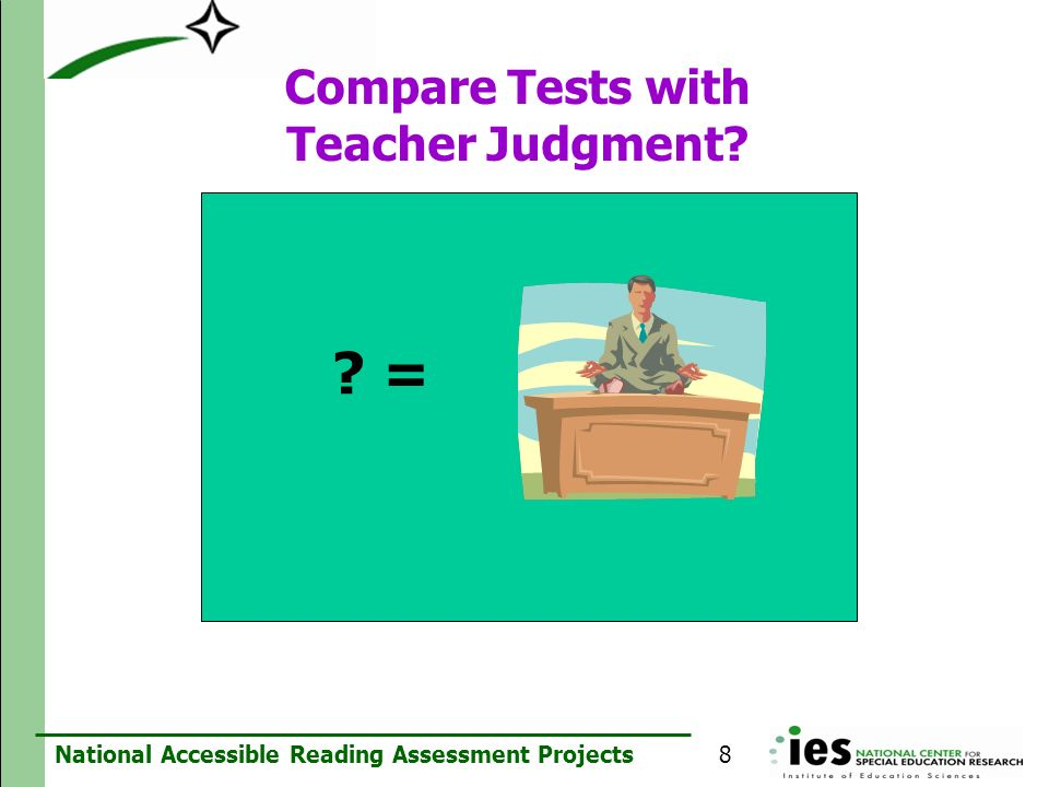 Compare Tests with Teacher Judgment
