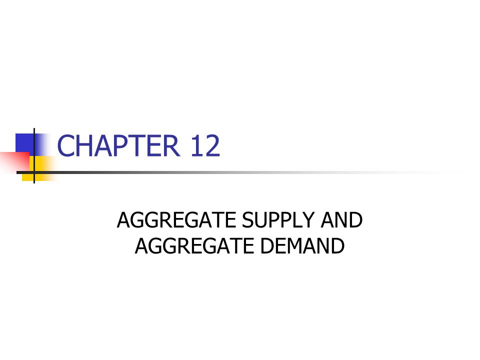 aggregate demand and supply 3 Demand and supply review 1 define demand and the law of demand 2 identify the three concepts that explain why demand is downward sloping 3 identify the difference between a change in.