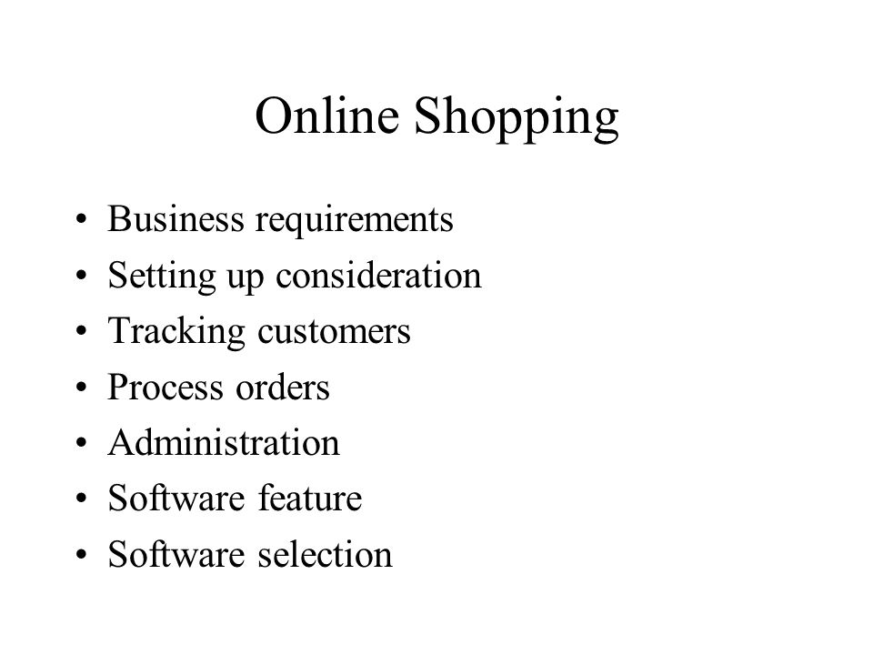 Online Shopping Business requirements Setting up consideration