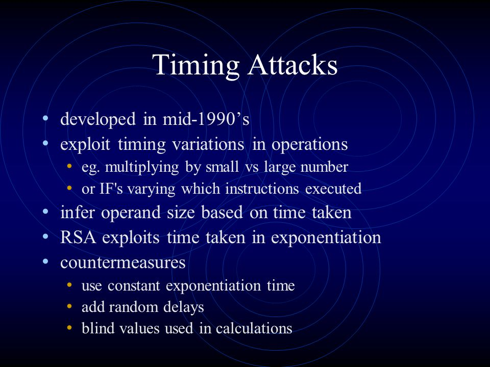 Timing Attacks developed in mid-1990's