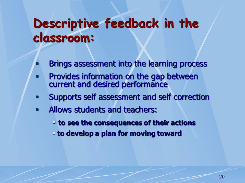 Descriptive feedback in the classroom: