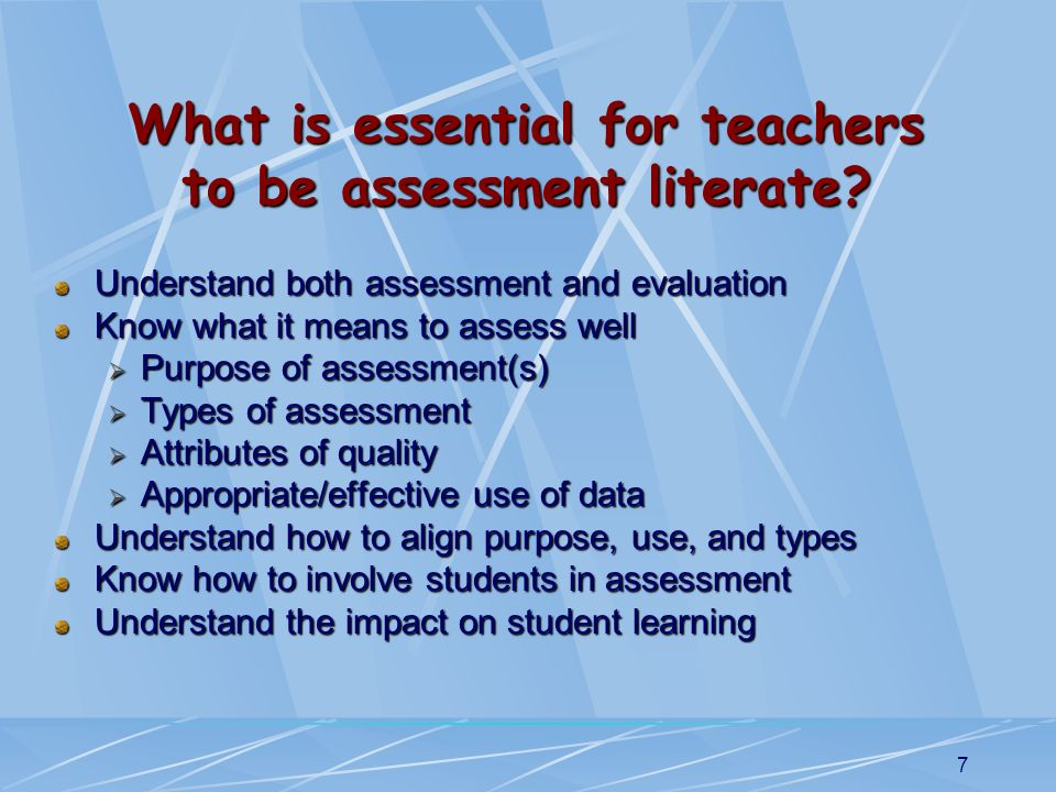 What is essential for teachers to be assessment literate