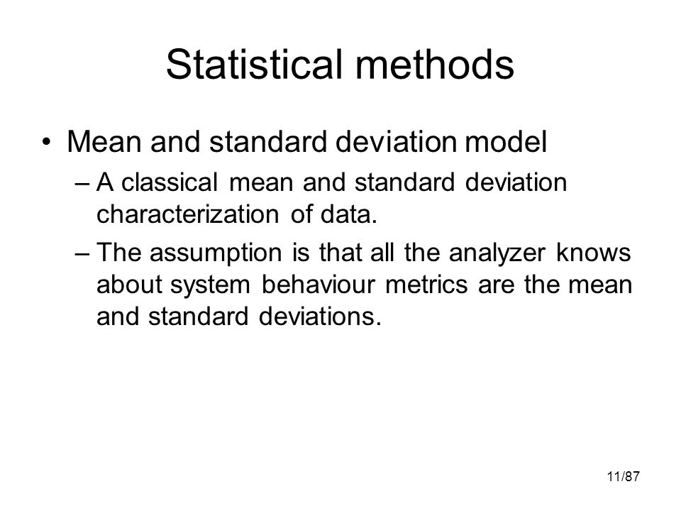 statistics mean and method Weighted mean calculator is an online statistics tool for data analysis programmed to calculate the weighted mean by giving different weights to some of the.