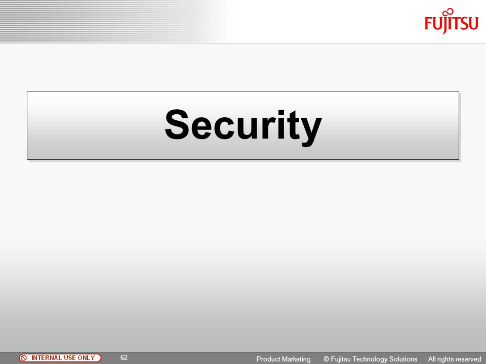 Security Copyright 2009 Fujitsu FTS