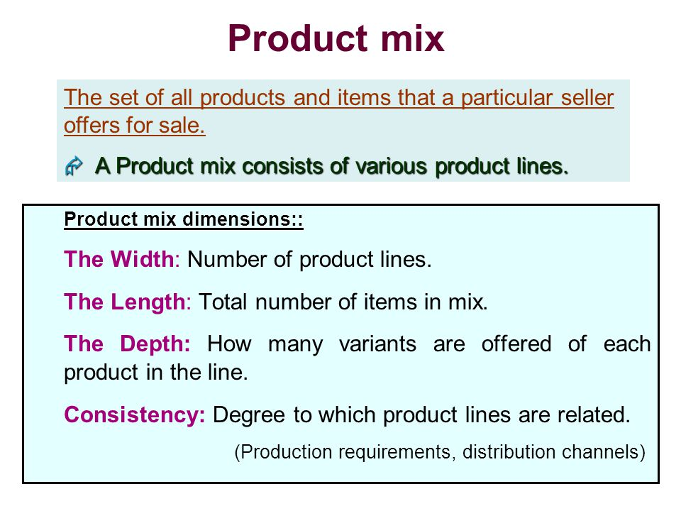 nokia product mix width length Samsung electronic's product mix & product line 1 width 2 length 3 the company can length its existing product lines to become a more full-line company.