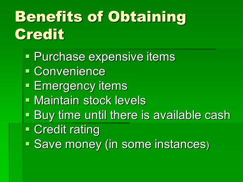 Benefits of Obtaining Credit
