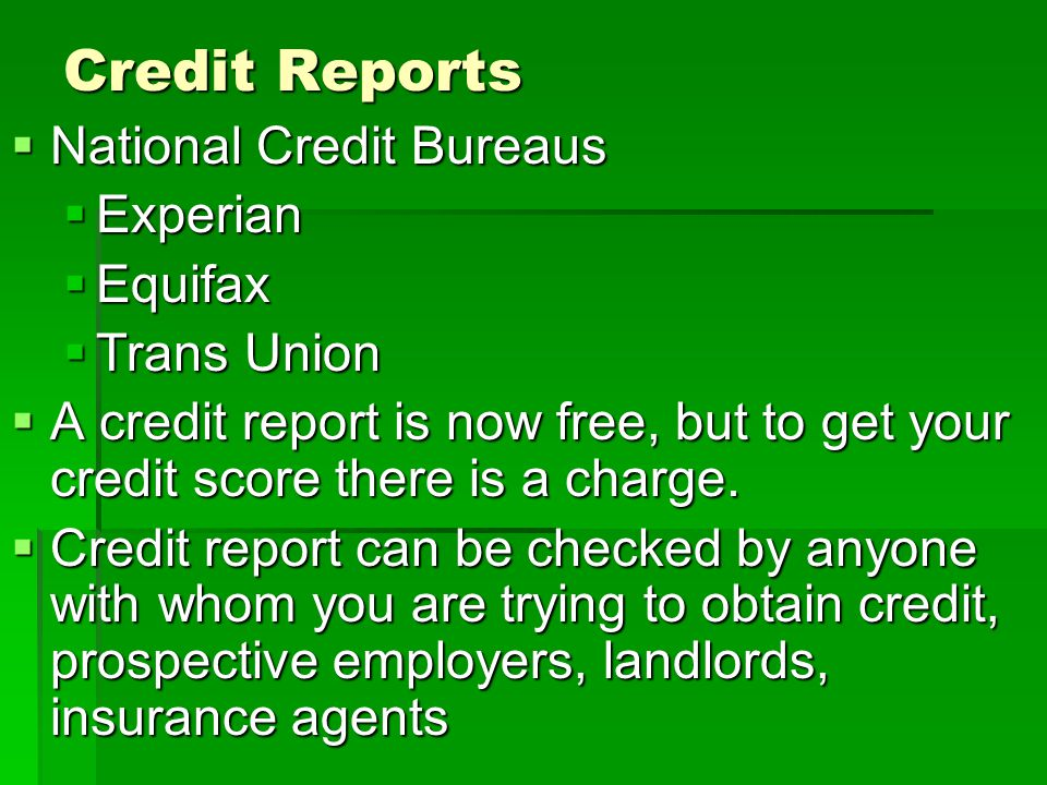 Credit Reports National Credit Bureaus Experian Equifax Trans Union