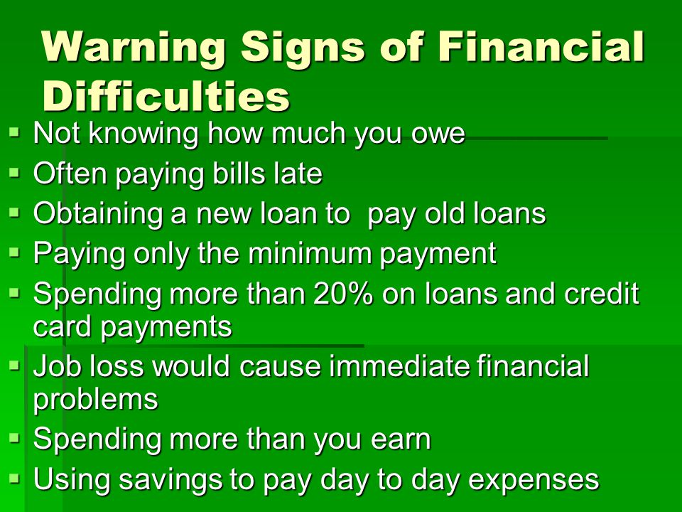 Warning Signs of Financial Difficulties